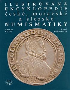 Obrázok Ilustrovaná encyklopedie české. moravské a slezské numismatiky