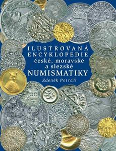Obrázok Ilustrovaná encyklopedie české, moravské a slezské numismatiky