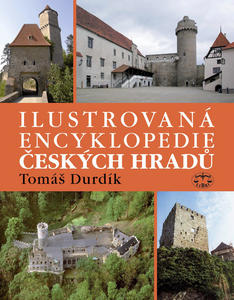 Obrázok Ilustrovaná encyklopedie Českých hradů