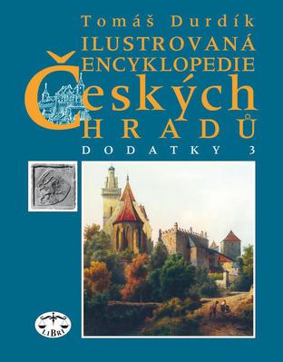 Obrázok Ilustrovaná encyklopedie Českých hradů Dodatky 3