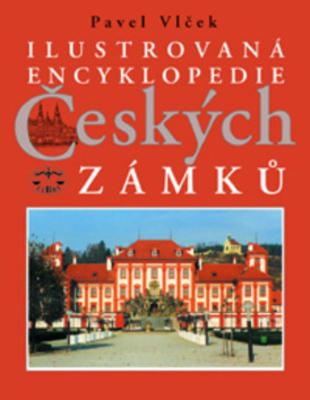 Obrázok Ilustrovaná encyklopedie Českých zámků