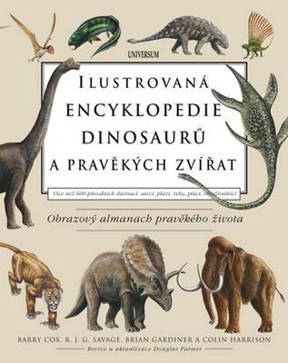 Obrázok Ilustrovaná encyklopedie dinosaurů a pravěkých zvířat
