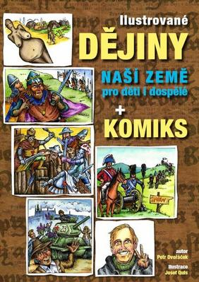 Obrázok Ilustrované dějiny naší země pro děti i dospělé + komiks