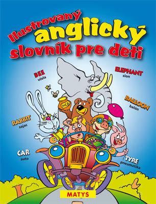 Obrázok Ilustrovaný anglický slovník pre deti