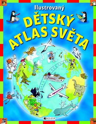 Obrázok Ilustrovaný dětský atlas světa