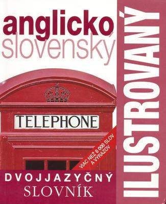 Obrázok Ilustrovaný dvojjazyčný slovník anglicko slovenský