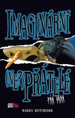 Obrázok Imaginární (ne?)přátelé Pán vran (3. díl)