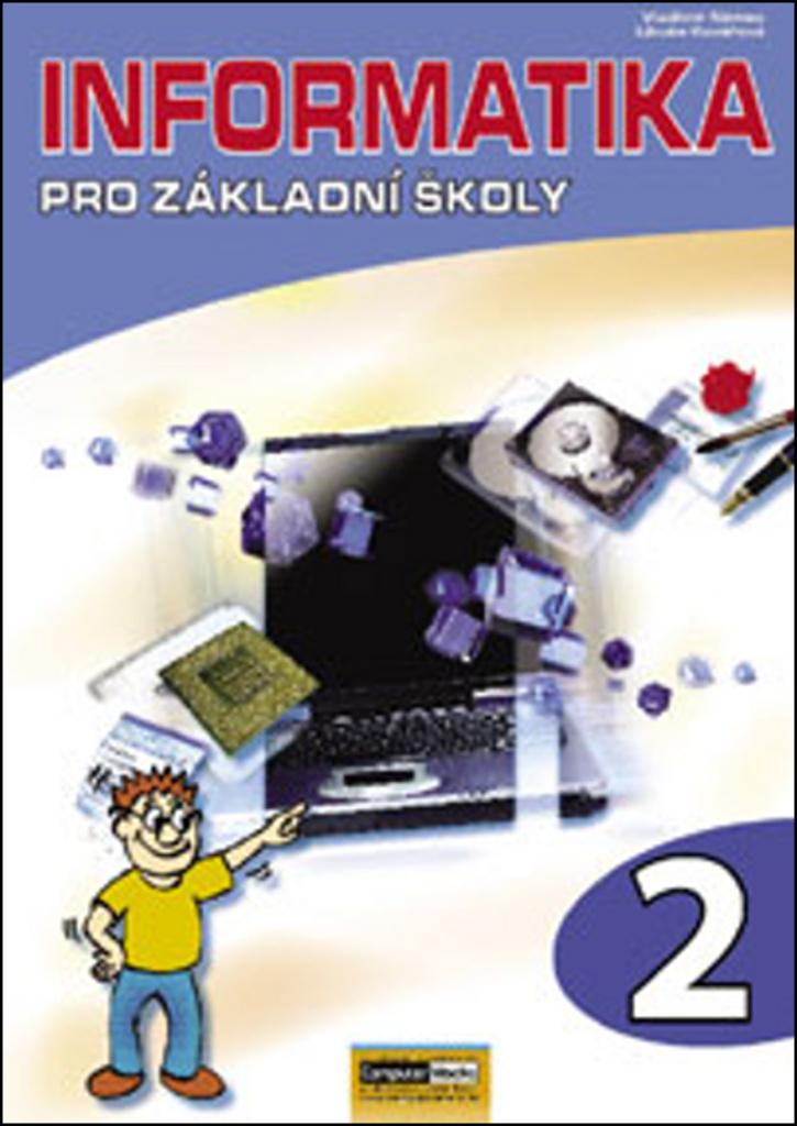 Informatika pro základní školy 2 - Libuše Kovářová, Vladimír Němec