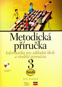 Obrázok Informatika pro základní školy a víceletá gymnázia 3 Metodická příručka + CD