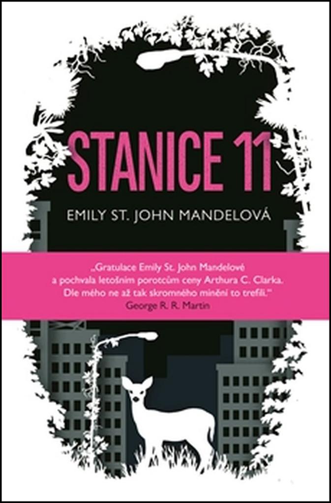 Stanice 11 - Emily St.John Mandelová
