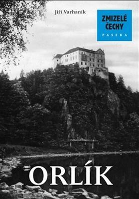 Obrázok Zmizelé Čechy Orlík