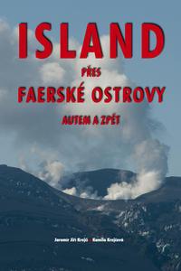 Obrázok Island přes Faerské ostrovy autem a zpět