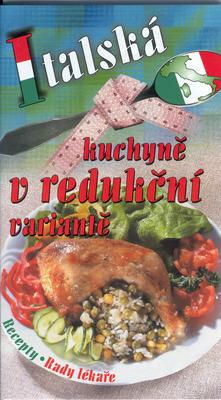 Obrázok Italská kuchyně v redukční variantě