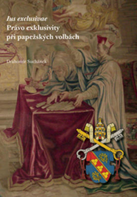 Obrázok Ius exklusive  Právo exklusivity při papežských volbách
