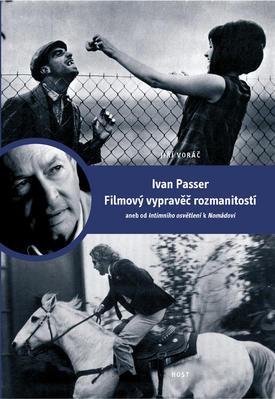 Ivan Passer Filmový vypravěč rozmanitostí