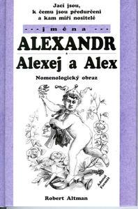Obrázok Jací jsou, k čemu jsou předurčeni a kam míří nositelé jména Alexandr, Alexej ...