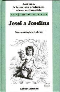 Obrázok Jací jsou, k čemu jsou předurčeni a kam míří nositelé jména Josef, Jeosefína..