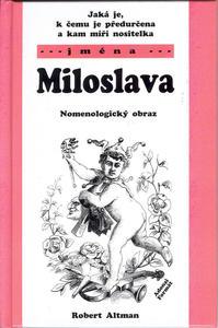 Obrázok Jaká je, k čemu je předurčena a kam míří nositelka jména Milada