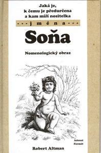 Obrázok Jaká je, k čemu je předurčena a kam míří nositelka jména Soňa