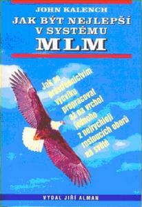 Obrázok Jak být nejlepší v systému MLM