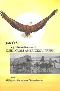 Obrázok Jak Češi v předminulém století osídlovali americkou prérii