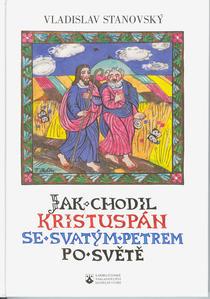 Obrázok Jak chodil Kristuspán se svatým Petrem po světě