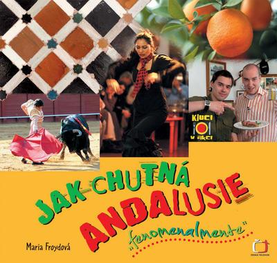 Obrázok Jak chutná Andalusie