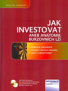 Obrázok Jak investovat aneb anatomie burzovních lží + CD