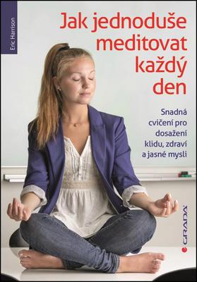 Obrázok Jak jednoduše meditovat každý den