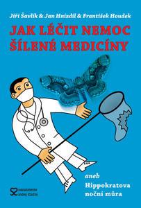 Obrázok Jak léčit nemoc šílené medicíny