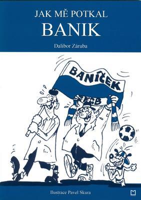 Obrázok Jak mě potkal Banik