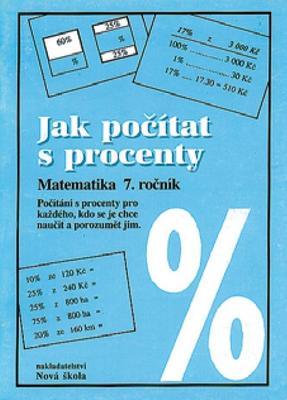 Jak počítat s procenty Matematika 7. ročník