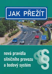 Obrázok Jak přežít nová pravidla silničního provozu a bodový systém