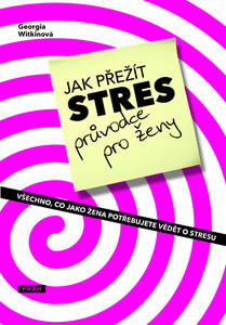 Obrázok Jak přežít stres Průvodce pro ženy