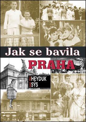 Obrázok Jak se bavila Praha