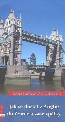Obrázok Jak se dostat z Anglie do Żywce a zase zpátky