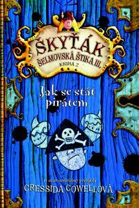 Obrázok Škyťák Jak se stát pirátem (kniha 2)
