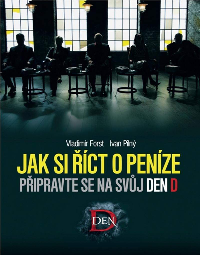 Jak si říct o peníze - Vladimír Forst, Ivan Pilný