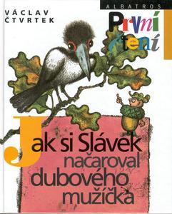 Obrázok Jak si Slávek načaroval dub.