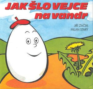 Obrázok Jak šlo vejce na vandr