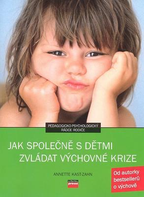 Obrázok Jak společně s dětmi zvládat výchovné krize