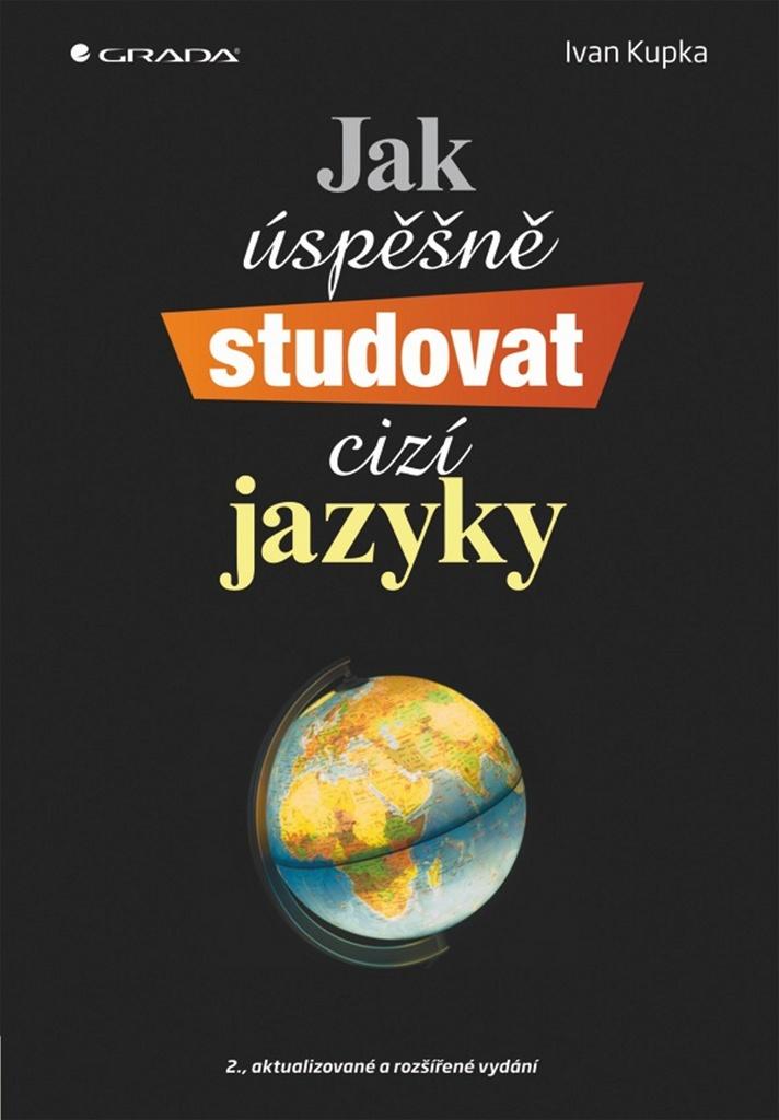 Jak úspěšně studovat cizí jazyky - Ivan Kupka