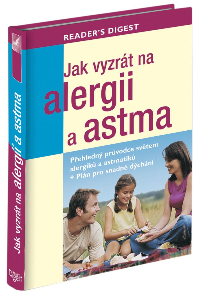 Jak vyzrát na alergii a astma - Rachel Warren Chadd, Liz Clasen