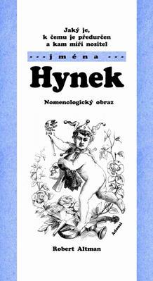 Obrázok Jaký je, k čemu je předurčen a kam míří nositel jména Hynek