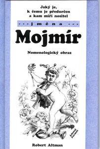 Obrázok Jaký je, k čemu je předurčen a kam míří nositel jména Mojmír