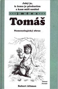 Obrázok Jaký je, k čemu je předurčen a kam míří nositel jména Tomáš