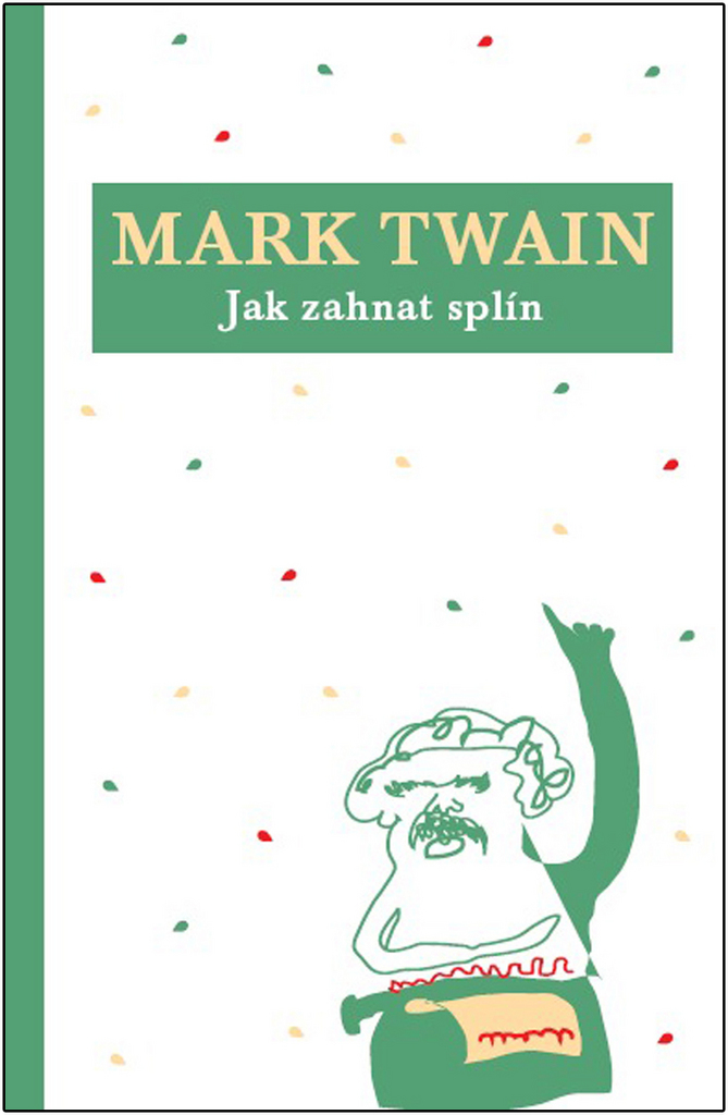 Jak zahnat splín - Mark Twain