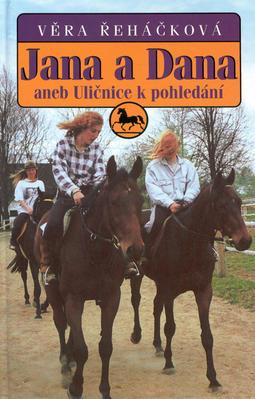 Obrázok Jana a Dana aneb Uličnice k pohledání