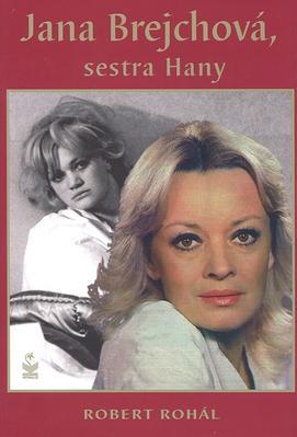 Obrázok Jana Brejchová, sestra Hany