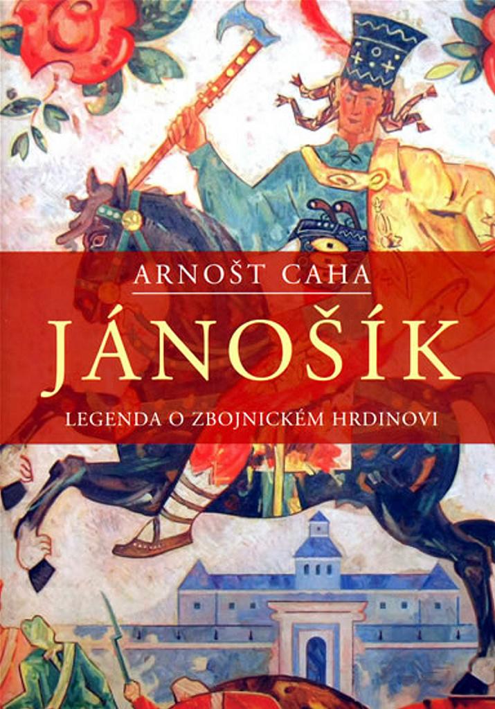 Jánošík - Arnošt Caha